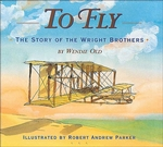To Fly: The Story of the Wright Brothers