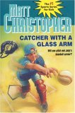 Catcher with the Glass Arm