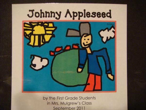 Mrs Mulgrews 1st Grade Sept Johnny Appleseed Stories